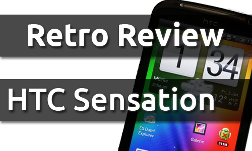 Retro Review: HTC Sensation